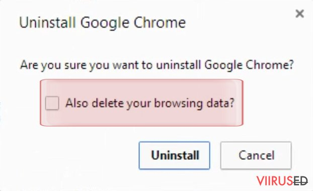 """Also delete your browsing data"""