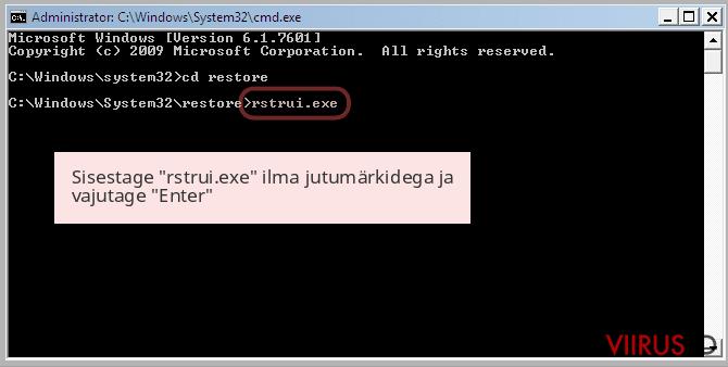 Sisestage 'rstrui.exe' ilma jutumärkidega ja vajutage 'Enter'